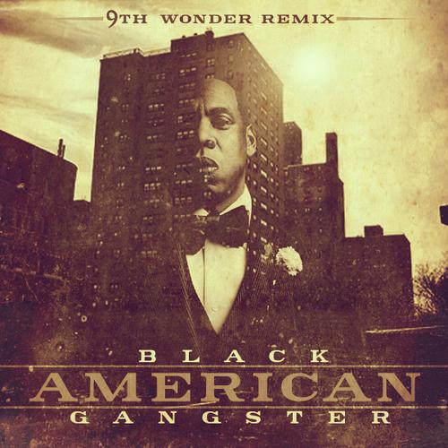 9th_Wonder_Black_American_Gangster-front-large